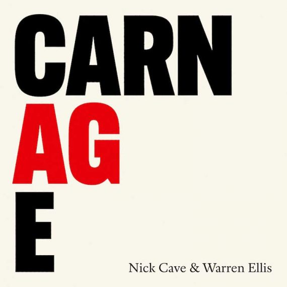 Nick Cave & Warren Ellis - Carnage
