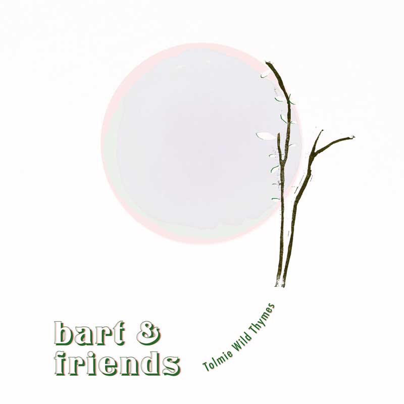 Bart & Friends - Tolmie Wild Thymes