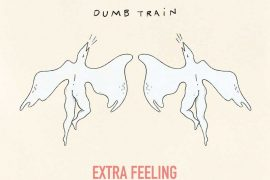 Dumb Train - Extra Feeling – Bouge De Là Là