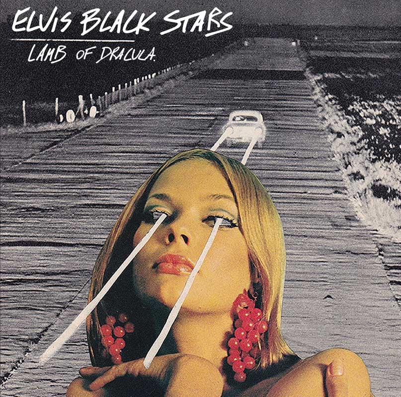 Elvis Black Stars - Lamb of Dracula