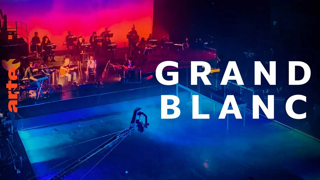 Grand Blanc live Arte