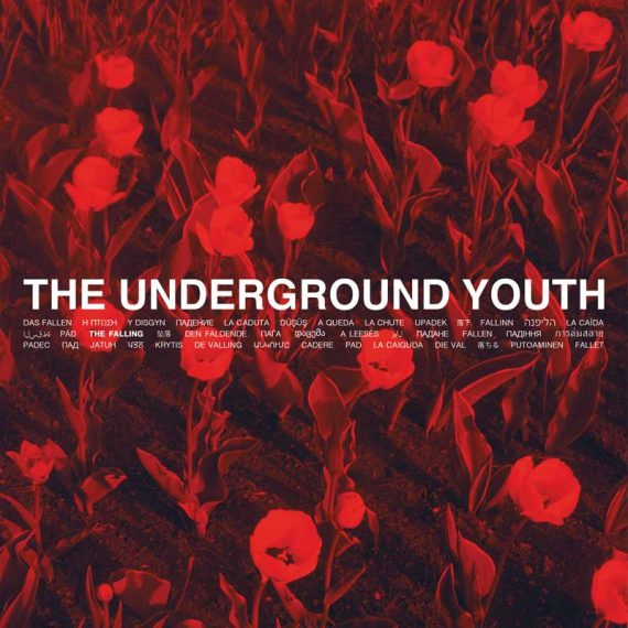 The Underground Youth - The Falling