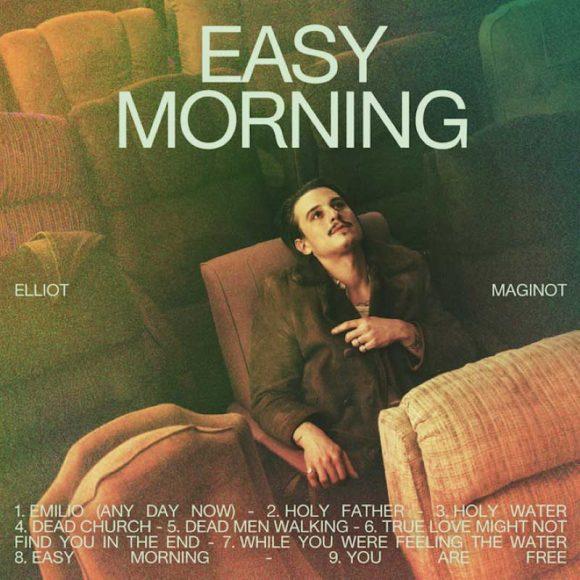 Elliot Maginot - Easy Morning