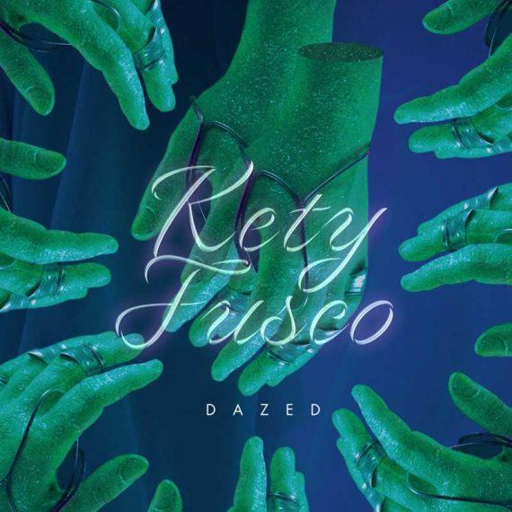 Kety Fusco - Dazed