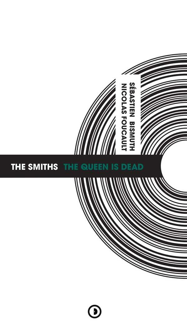 Sébastien Bismuth & Nicolas Foucault / The Smiths - The Queen Is Dead