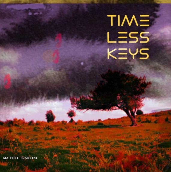 Timeless Keys - Ma fille Francine