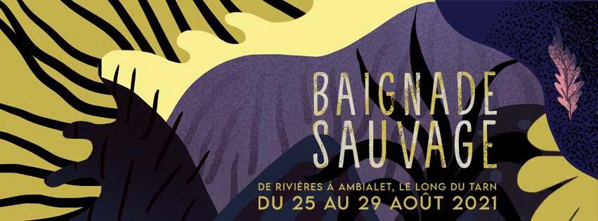 Baignade Sauvage 2021 - du 25 au 29 août - Tarn