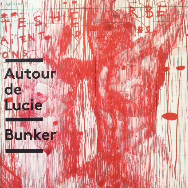 Autour De Lucie - Bunker