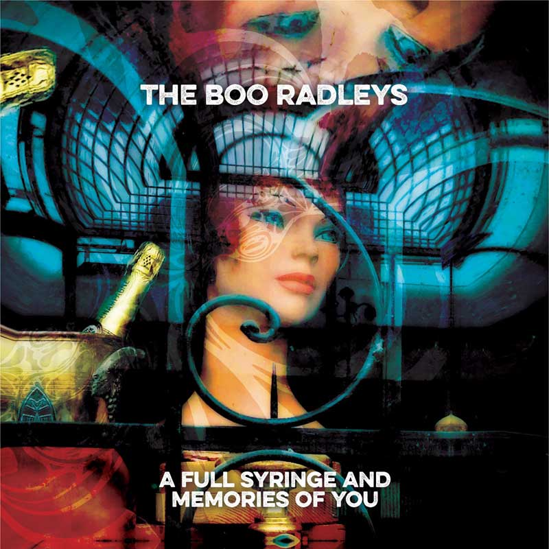 The Boo Radleys - A Full Syringe And Memories Of You
