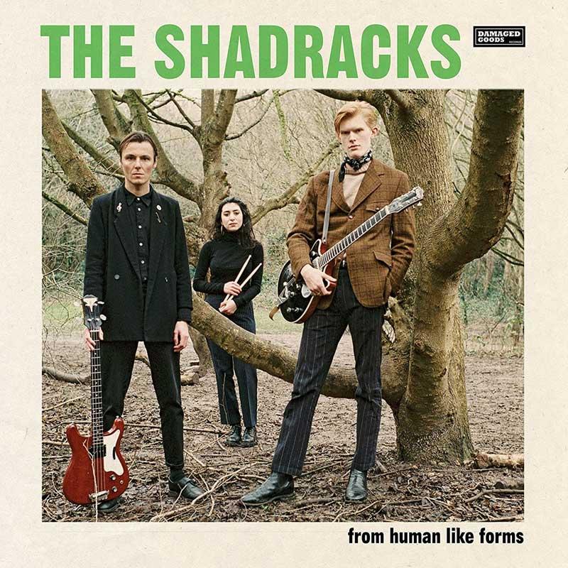 The Shadracks - From Human Like Forms