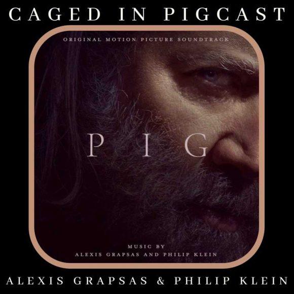 Alexis Grapsas & Philip Klein / Pig Original Motion Picture Soundtrack