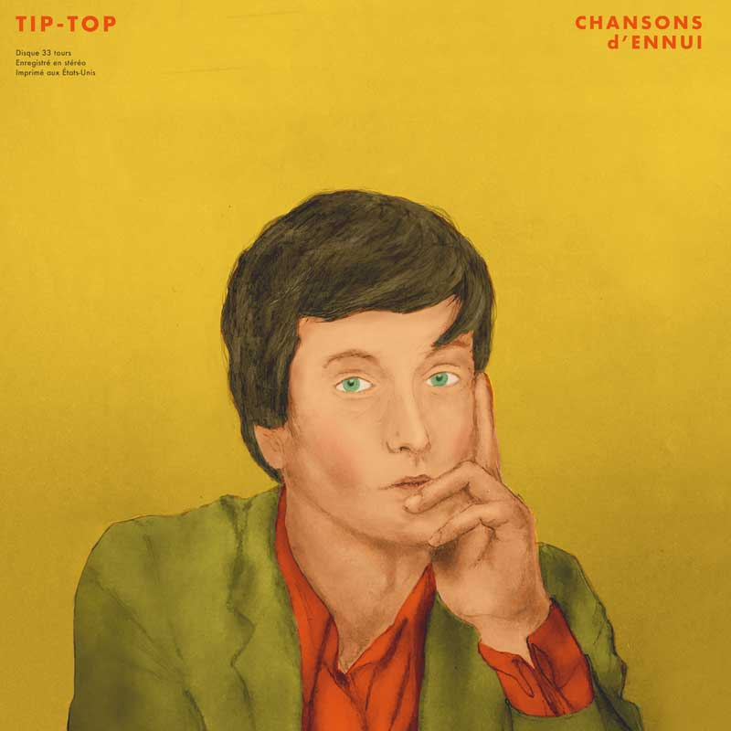 Jarvis Cocher Tip Top Chansons d'ennui
