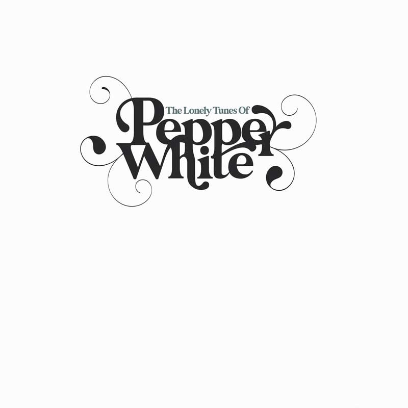 The Lonely Tunes Of Pepper White