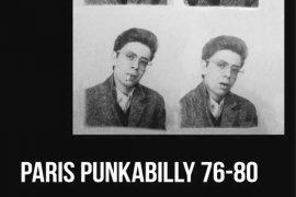 Vincent Ostria - Paris Punkabilly 76-80